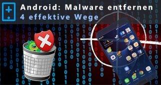 Android-Virus: Malware entfernen – Schritt für Schritt Anleitung