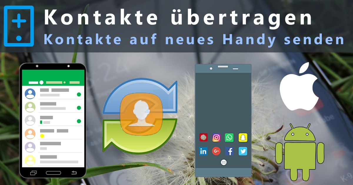 Tutorial Kontakte Auf Neues Handy übertragen Android Iphone
