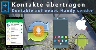 Kontakte auf neues Handy übertragen – Android & iPhone